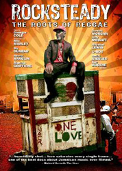 Rocksteady: The Roots of Reggae (Lightyear Entertainment LIT-DV-56418, 2010) While feature films like The Harder They Come and Rockers had story lines that included a good many truths about the […]