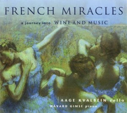 >Aage Kvalbein and Havard Gimse - French Miracles, a journey into Wine and Music