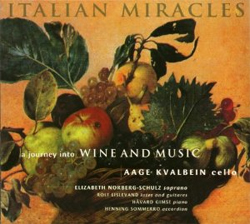 Aage Kvalbein - Italian Miracles, a journey into Wine and Music