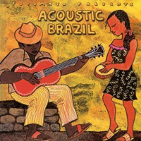 Putumayo presents... Acoustic Brazil