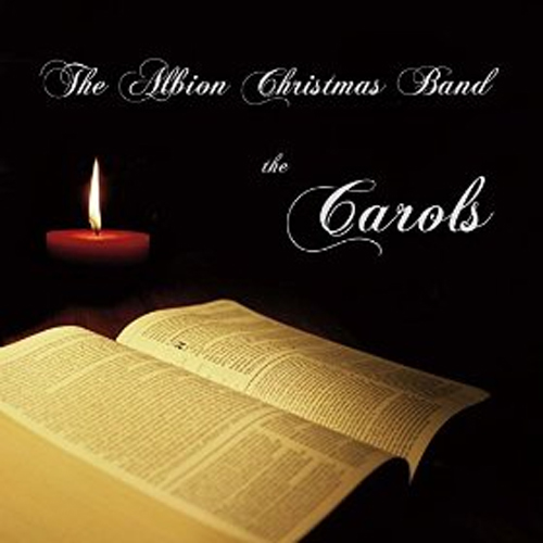 The Albion Christmas Band - The Carols