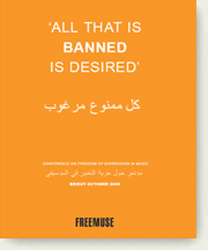 Freemuse report 'All that is banned is desired'