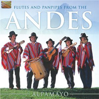 Alpamayo - Flutes and Panpipes From The Andes