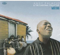 Andy Palacio and the Garifuna Collective - Watina