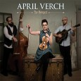 April Verch The Newpart (Slash Town Records, 2015) Canadian fiddler, vocalist, and stepdancer April Verch brings together a mix a North American and old world roots music on The Newpart, […]