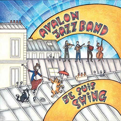 Avalon Jazz Band - Je Suis Swing