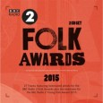 Proper Records has announced the release of the annual compilation featuring tracks from the nominated artists for The BBC Radio 2 Folk Awards 2015. The 2CD collection titled BBC Folk […]