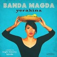 Banda Magda Yerakina (groundUP Music, 2014) New York-based world music band Banda Magda has attracted a lot of attention lately with its brilliant pan-global mix. Led by Greek vocalist, film […]