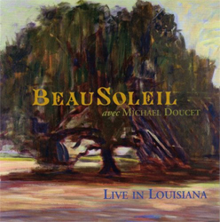 BeauSoleil avec Michael Doucet - Live In Louisiana