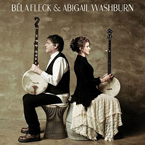 Béla Fleck And Abigail Washburn -  Béla Fleck And Abigail Washburn