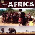 Various Artists Best of Africa (ARC Music EUCD 2526) Best of sub-Saharan Africa, really. Quite fun. Producers went back quite a number of years in the great ARC Music catalog […]