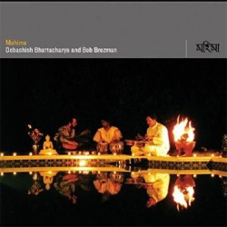 Bob Brozman and Debashish Bhattacharya - Mahima