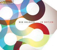 Bob Holroyd - In Motion