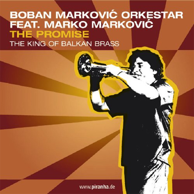 Boban Markovic - The Promise