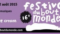 The Festival du Bout du Monde (End of the World Festival) 2015 will take place July 31 – August 2 in Crozon, Finistère (western Brittany, France). The first names announced […]