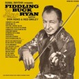 Rural Rhythm Records' Heritage Collection has announced the reissue of Fiddling Buck Ryan by bluegrass fiddler Buck Ryan. Buck Ryan was playing fiddle with Don Reno, Red Smiley and Bill […]