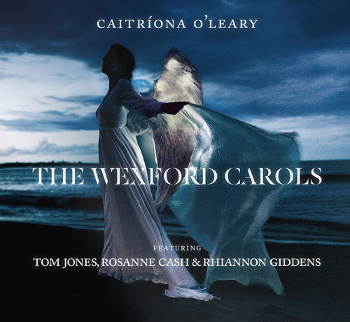 Caitriona O'Leary's The Wexford Carols