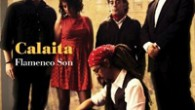 Calaita Flamenco Son Calaita Flamenco Son (Riverboat Records/World Music Network, 2014) Calaita Flamenco Son is a Manchester-based flamenco rooted band. Three of the five musicians are originally from southern Spain, […]