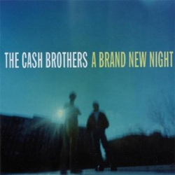 Cash Brothers - A Brand New Night
