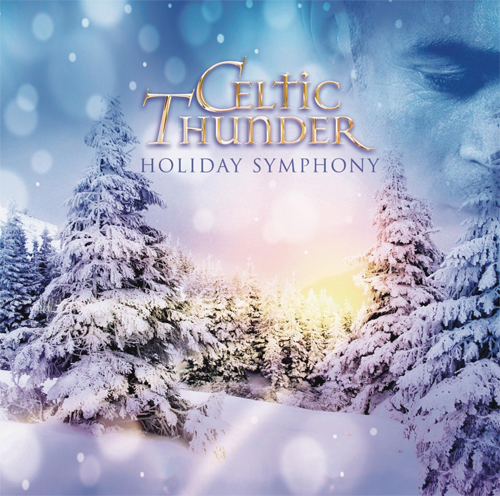 Celtic Thunder - Holiday Symphony