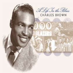 Charles Brown - A Life in the Blues
