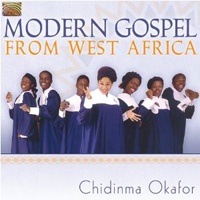 Chidinma Okafor - Modern Gospel Music from West Africa