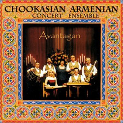 Chookasian Armenian Concert Ensemble - Avantagan
