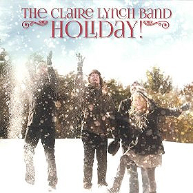 Claire Lynch Band - Holiday!