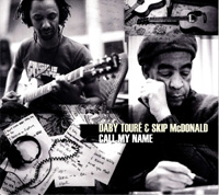 Daby Toure and Skip McDonald - Call My Name