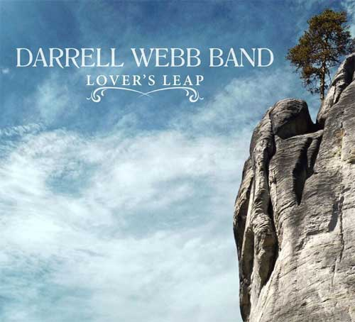 Darrell Webb Band - Lover's Leap""