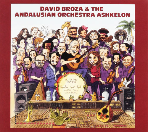 David Broza & The Andalusian Orchestra Ashkelon - Andalucian Love Song