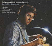 Debashish Bhattacharya - Beyond The Ragasphere