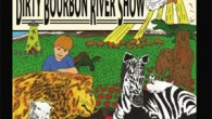 Dirty Bourbon River Show Important Things Humans Should Know (Dirty Bourbon River Show , 2015) Important Things Humans Should Know showcases the hybrid jambalaya cooked by New Orleans band Dirty […]