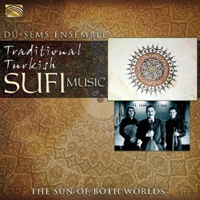Du-Sems Ensemble - Traditional Turkish Sufi Music