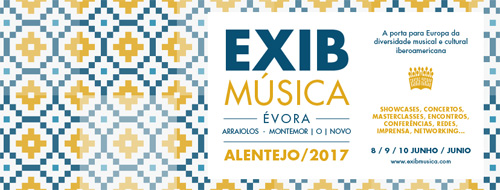 EXIB Música 2017 Showcase to Return One More Year to Portugal