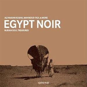 Egypt Noir - Nubian Soul Treasures