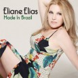 Eliane Elias Made in Brazil (Concord Jazz, 2015) Brazilian pianist, vocalist and composer Eliane Elias returns with a truly exquisite album titled Made in Brazil. For this project, Eliane Elias […]