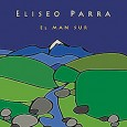 Eliseo Parra El Man Sur (Mirmidón/Karonte, 2015) Spanish folk music icon Eliseo Parra dedicates his album El Man Sur to his southern Spanish roots. For this reason, the influential singer-songwriter, […]