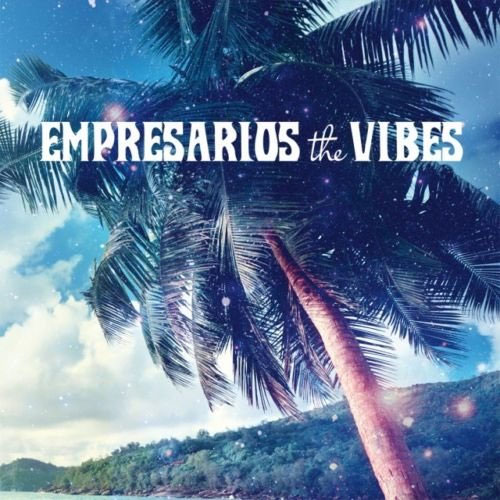 Empresarios - The Vibes