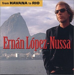 Ernán López-Nussa - From Havana to Rio