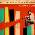 Etienne Charles Creole Soul (Culture Shock Music, 2013) Trumpeter Etienne Charles's Creole Soul isn't World Music Central's usual fare, but because our readers are clever, worldly and there's probably a...