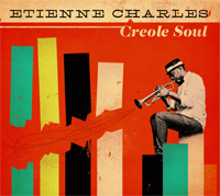 Etienne Charles - Creole Soul