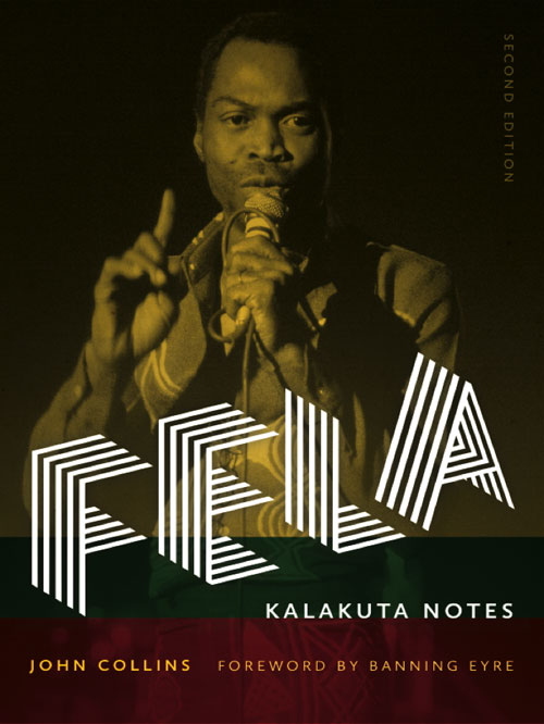 Fela: Kalakuta Notes Second Edition