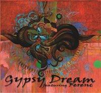 Ferenc - Gypsy Dream