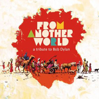 Various Artists - From Another World A Tribute to Bob Dylan