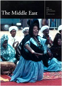 Garland Encyclopedia of World Music, Volume 6 - The Middle East