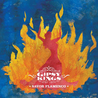 Gipsy Kings - Savor Flamenco (Knitting Factory Records)