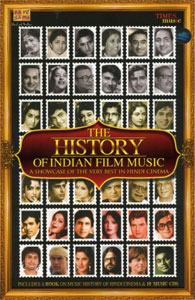 History of Indian Film Music – A Showcase of the Very Best in Hindi Cinema