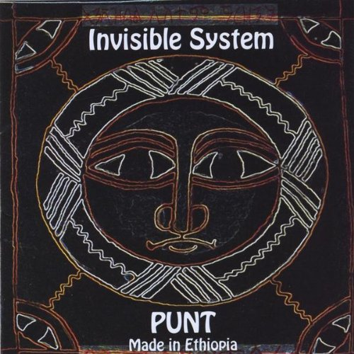 Invisible System -  Punt - Made In Ethiopia