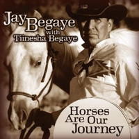 Jay Begaye with Tiinesha Begaye -  Horses Are Our Journey